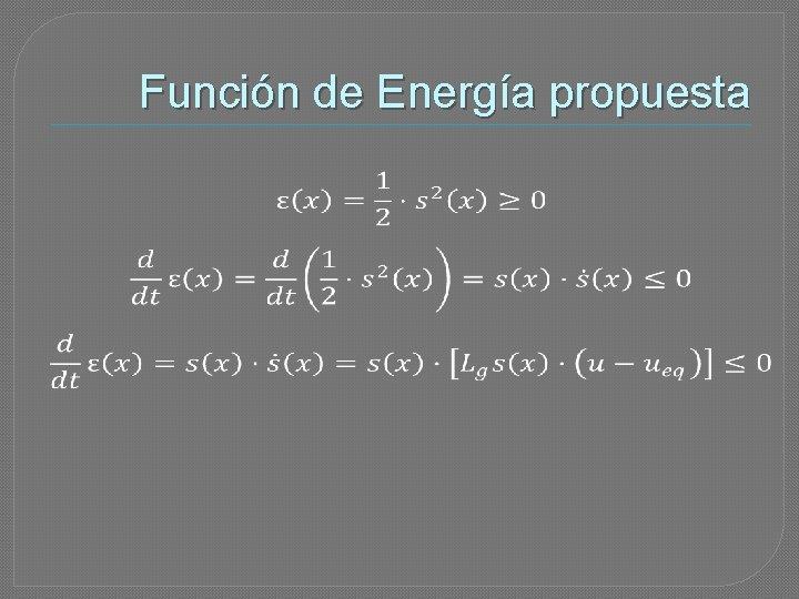 Función de Energía propuesta