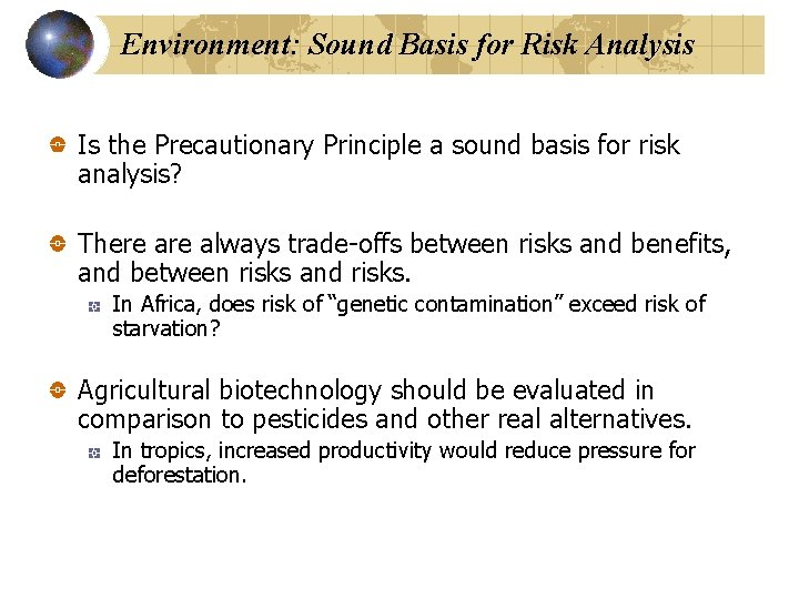 Environment: Sound Basis for Risk Analysis Is the Precautionary Principle a sound basis for