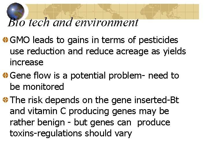 Bio tech and environment GMO leads to gains in terms of pesticides use reduction