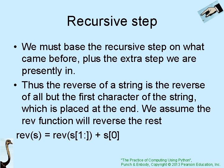 Recursive step • We must base the recursive step on what came before, plus