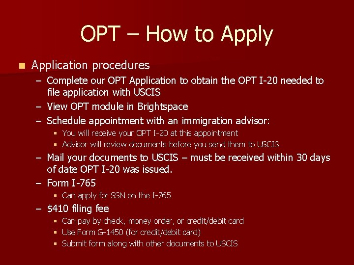 OPT – How to Apply n Application procedures – Complete our OPT Application to