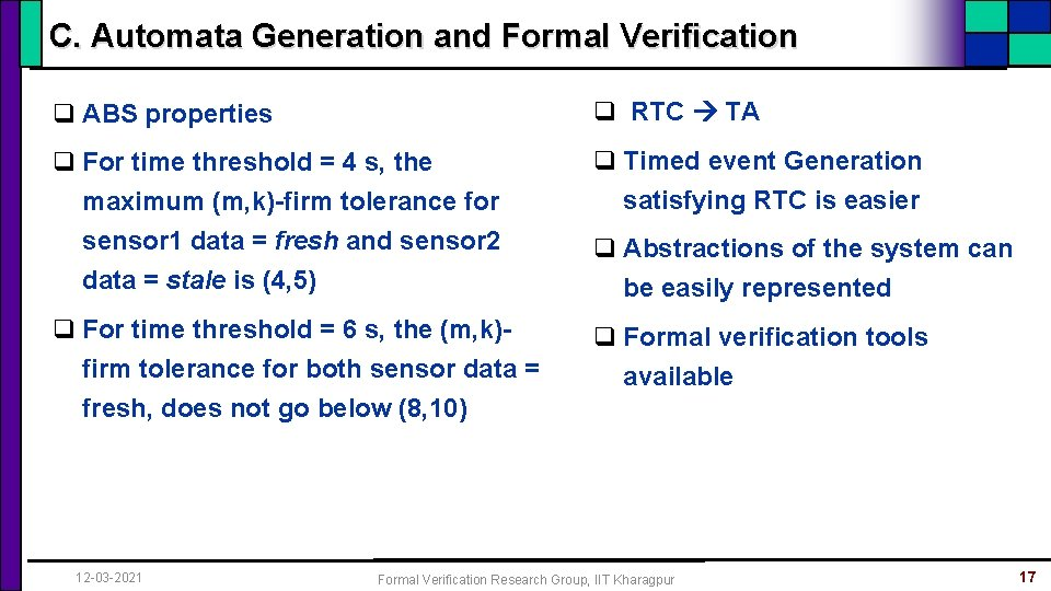 C. Automata Generation and Formal Verification q ABS properties q RTC TA q For