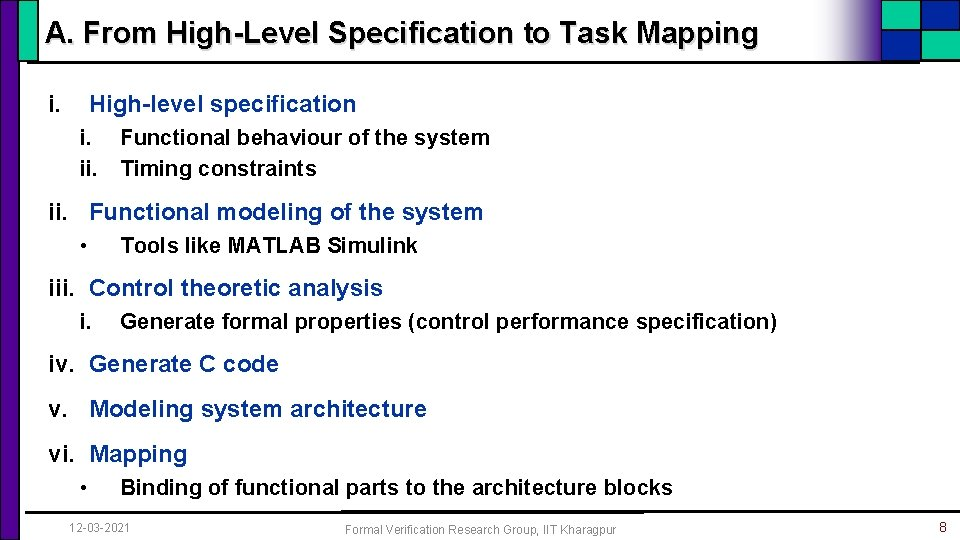 A. From High-Level Specification to Task Mapping i. High-level specification i. Functional behaviour of