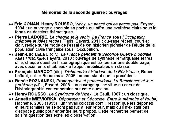 Mémoires de la seconde guerre : ouvrages ●● Éric CONAN, Henry ROUSSO, Vichy, un