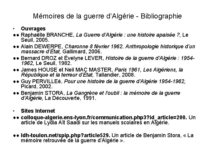 Mémoires de la guerre d'Algérie - Bibliographie • Ouvrages ●● Raphaëlle BRANCHE, La Guerre