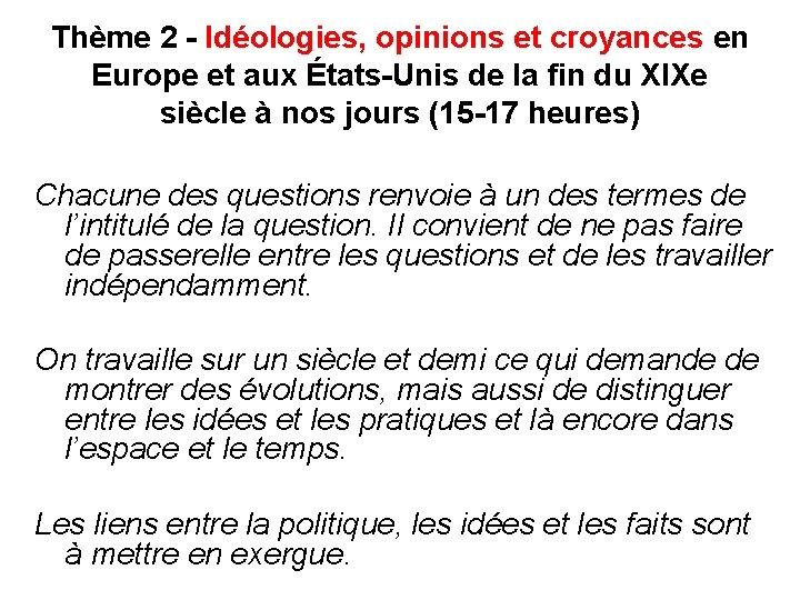 Thème 2 - Idéologies, opinions et croyances en Europe et aux États-Unis de la