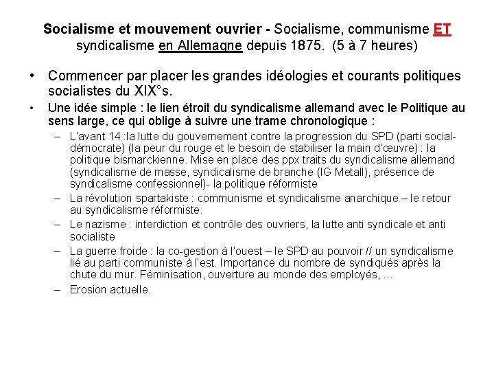 Socialisme et mouvement ouvrier - Socialisme, communisme ET syndicalisme en Allemagne depuis 1875. (5