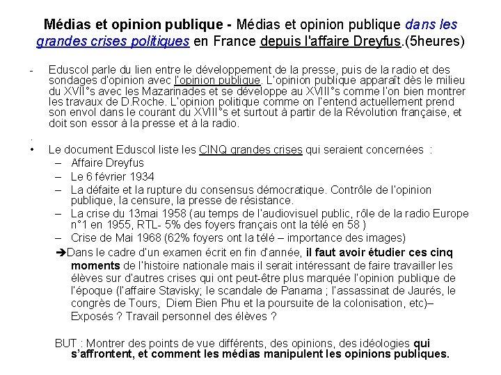 Médias et opinion publique - Médias et opinion publique dans les grandes crises politiques