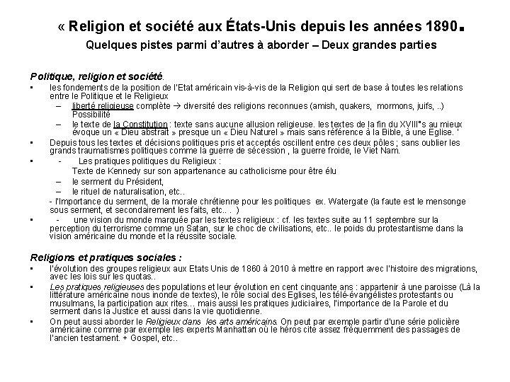 « Religion et société aux États-Unis depuis les années 1890 . Quelques pistes