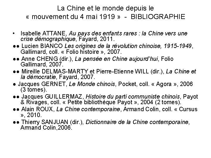 La Chine et le monde depuis le « mouvement du 4 mai 1919 »