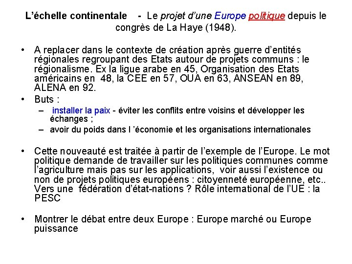 L'échelle continentale - Le projet d'une Europe politique depuis le congrès de La Haye