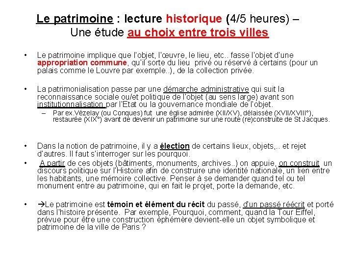 Le patrimoine : lecture historique (4/5 heures) – Une étude au choix entre trois