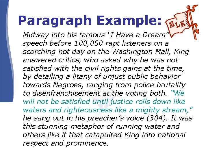 """Paragraph Example: Midway into his famous """"I Have a Dream"""" speech before 100, 000"""