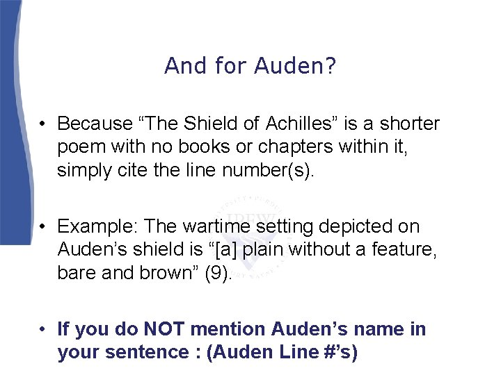 """And for Auden? • Because """"The Shield of Achilles"""" is a shorter poem with"""
