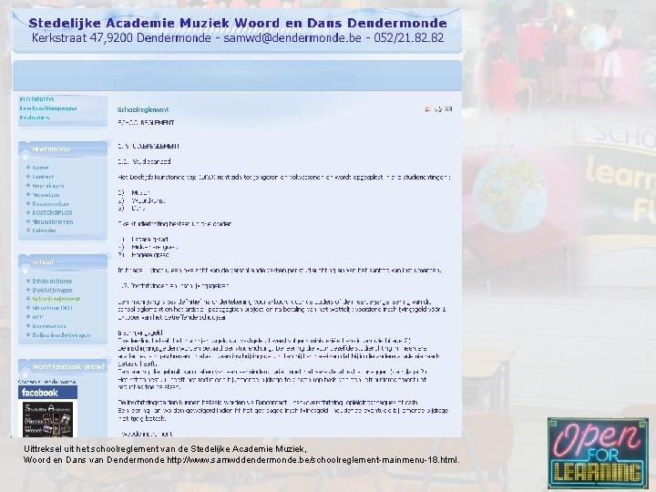 Uittreksel uit het schoolreglement van de Stedelijke Academie Muziek, Woord en Dans van Dendermonde