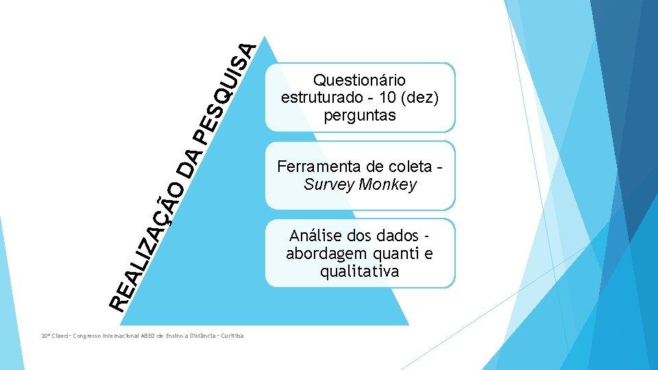 SQ UIS A A P E ÇÃ O D IZA RE AL 20º Ciaed