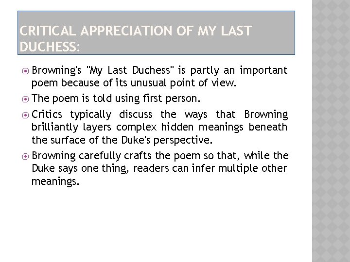 """CRITICAL APPRECIATION OF MY LAST DUCHESS: Browning's """"My Last Duchess"""" is partly an important"""