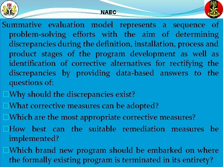 NAEC Summative evaluation model represents a sequence of problem-solving efforts with the aim of
