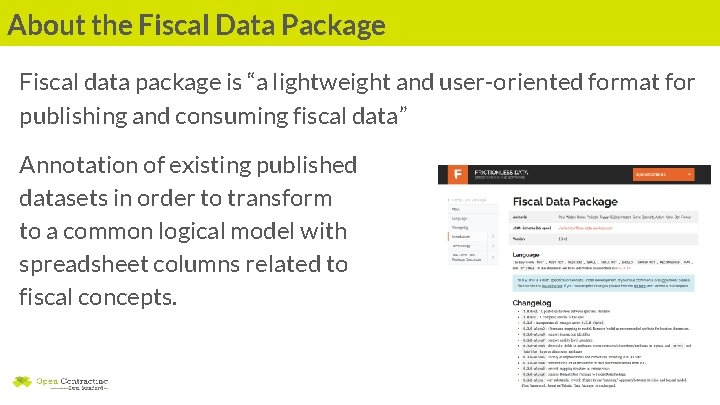 """About the Fiscal Data Package Fiscal data package is """"a lightweight and user-oriented format"""