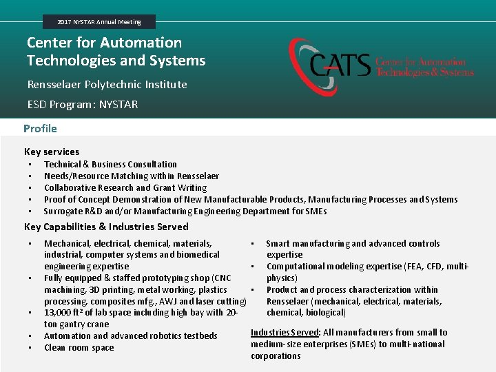 2017 NYSTAR Annual Meeting Center for Automation Technologies and Systems Rensselaer Polytechnic Institute ESD