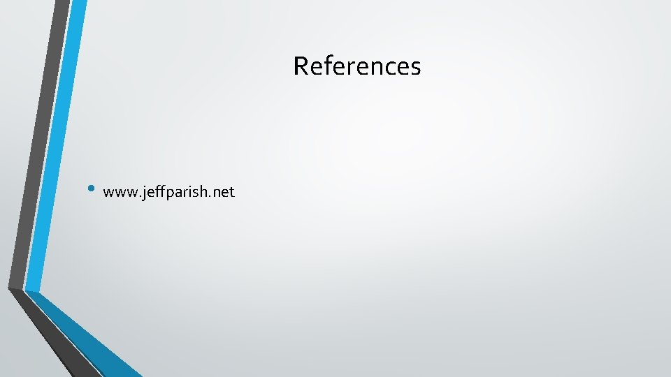 References • www. jeffparish. net