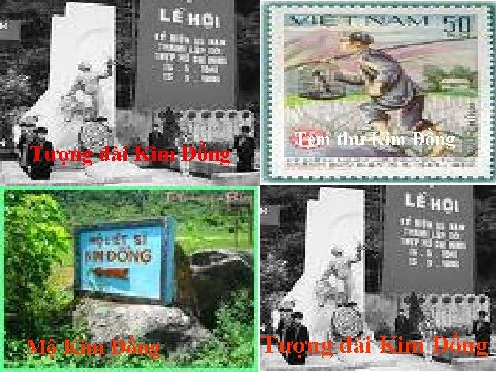 Tượng đài Kim Đồng Mộ Kim Đồng Tem thư Kim Đồng Tượng đài Kim