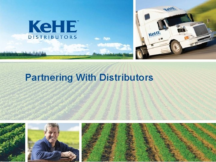 Partnering With Distributors