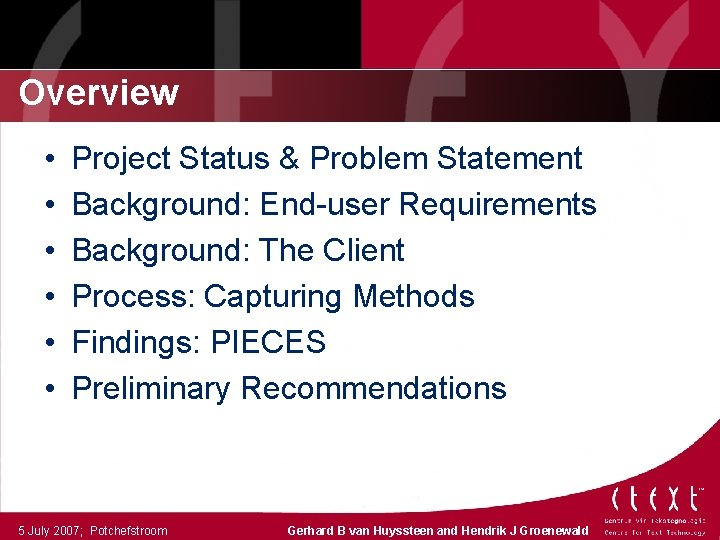 Overview • • • Project Status & Problem Statement Background: End-user Requirements Background: The