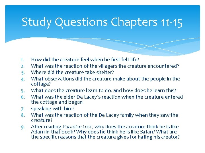 Study Questions Chapters 11 -15 1. 2. 3. 4. 5. 6. 7. 8. 9.