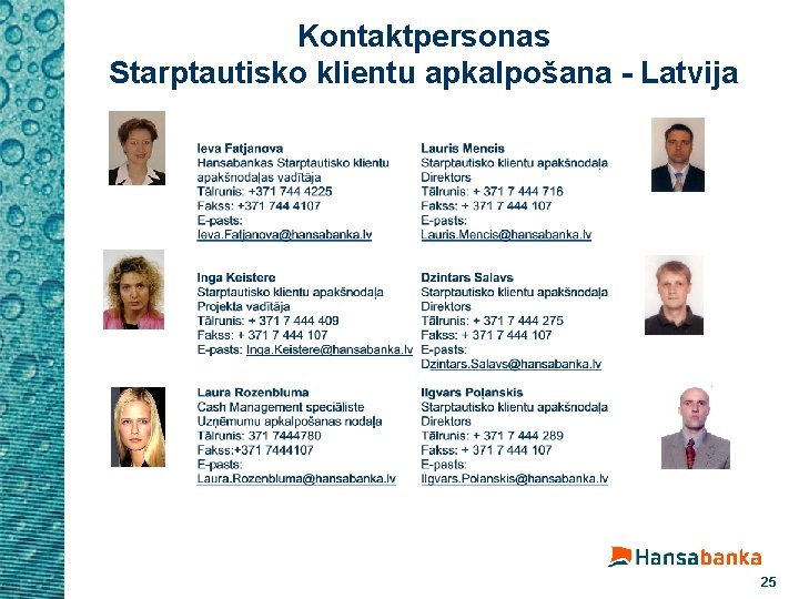 Kontaktpersonas Starptautisko klientu apkalpošana - Latvija 25