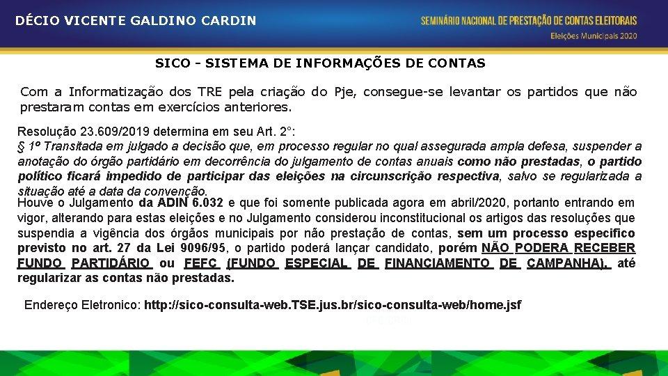 DÉCIO VICENTE GALDINO CARDIN SICO - SISTEMA DE INFORMAÇÕES DE CONTAS Com a Informatização