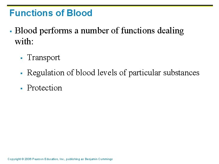 Functions of Blood § Blood performs a number of functions dealing with: § Transport