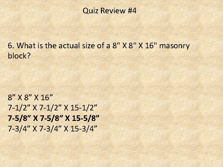"""Quiz Review #4 6. What is the actual size of a 8"""" X 16"""""""