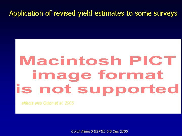 Application of revised yield estimates to some surveys affects also Gillon et al. 2005