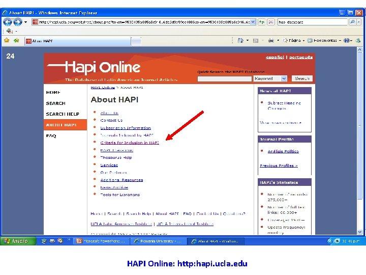 24 HAPI Online: http: hapi. ucla. edu