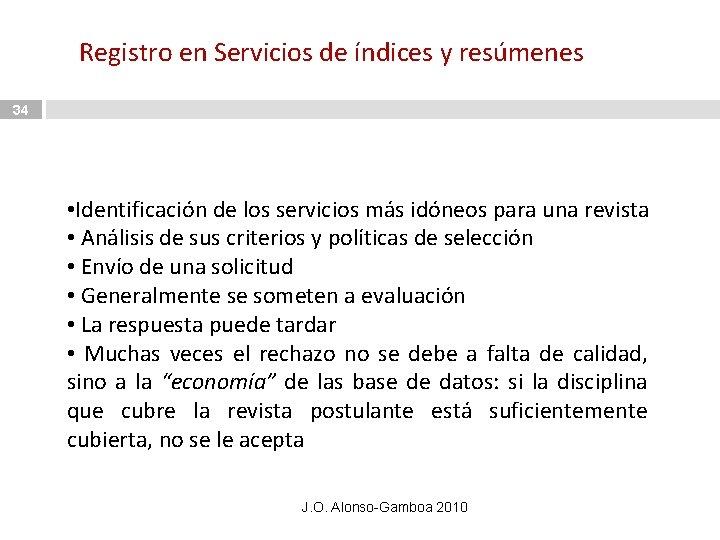 Registro en Servicios de índices y resúmenes 34 • Identificación de los servicios más