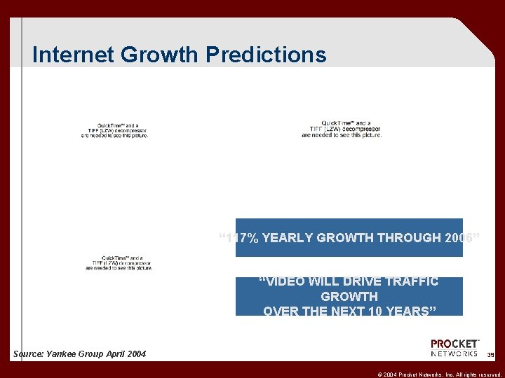 """Internet Growth Predictions """" 117% YEARLY GROWTH THROUGH 2006"""" """"VIDEO WILL DRIVE TRAFFIC GROWTH"""