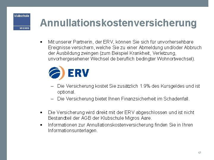 Annullationskostenversicherung § Mit unserer Partnerin, der ERV, können Sie sich für unvorhersehbare Ereignisse versichern,