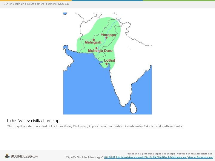 Art of South and Southeast Asia Before 1200 CE Indus Valley civilization map This