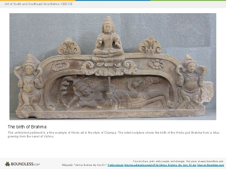 Art of South and Southeast Asia Before 1200 CE The birth of Brahma This