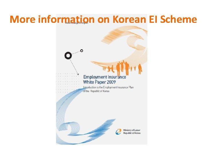 More information on Korean EI Scheme