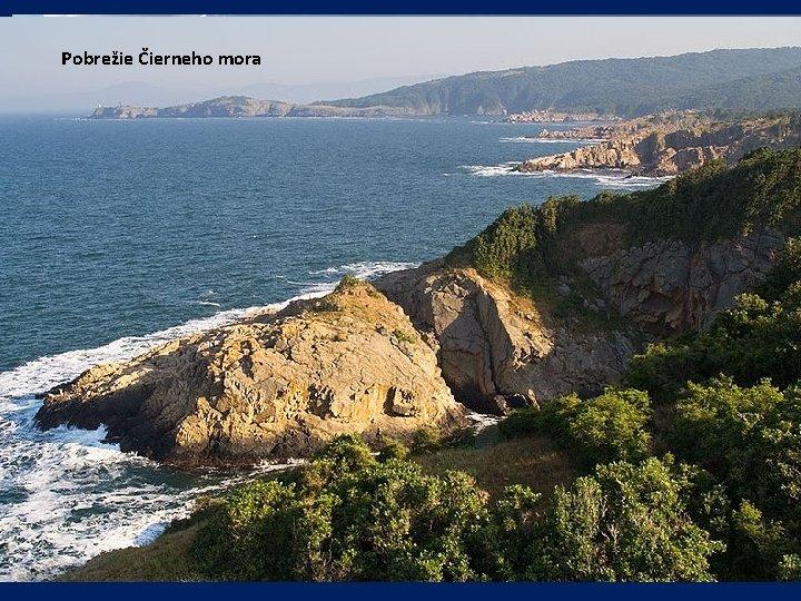 POVRCH Pobrežie Čierneho mora • veľkú časť Bulharska zaberajú pohoria: • Stará planina (Balkán)