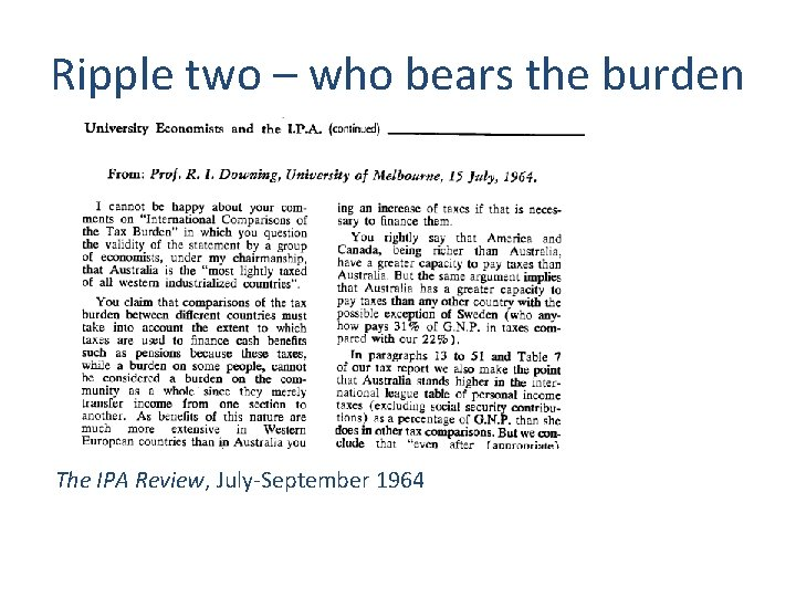 Ripple two – who bears the burden The IPA Review, July-September 1964 13
