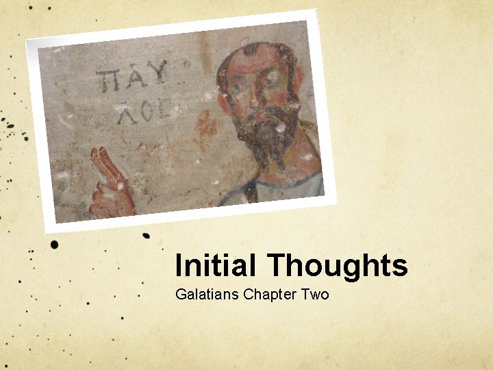 Initial Thoughts Galatians Chapter Two