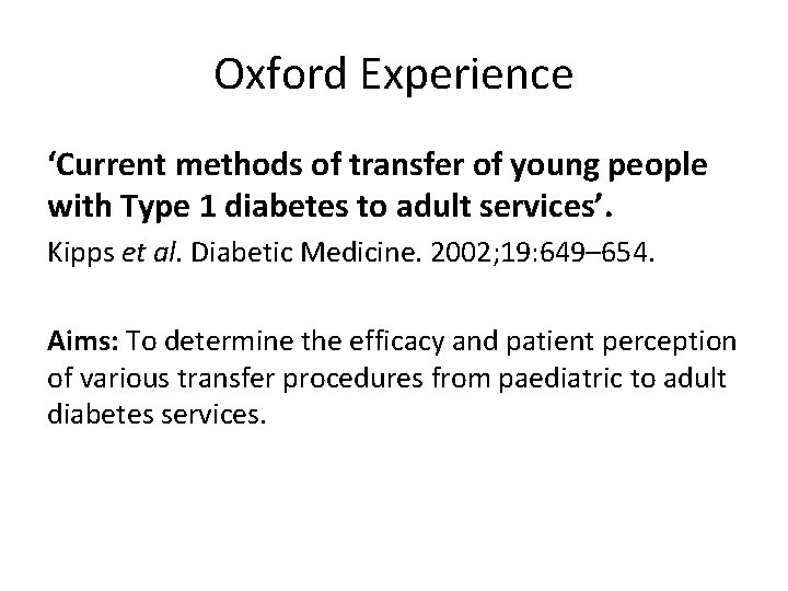 Oxford Experience 'Current methods of transfer of young people with Type 1 diabetes to