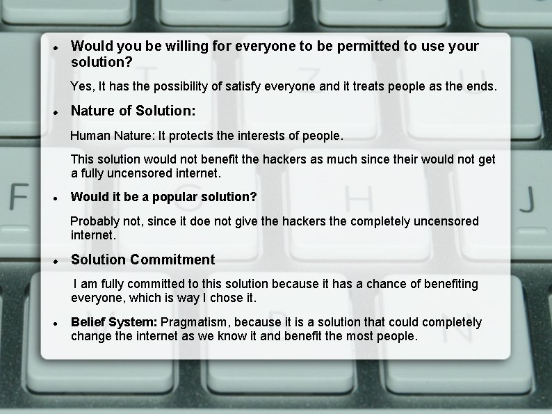 Would you be willing for everyone to be permitted to use your solution?