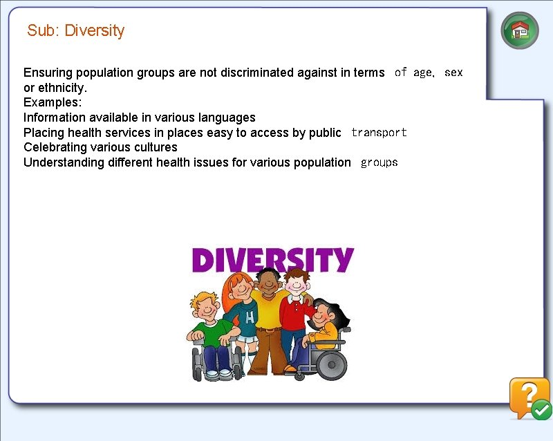 Sub: Diversity Ensuring population groups are not discriminated against in terms of age, sex