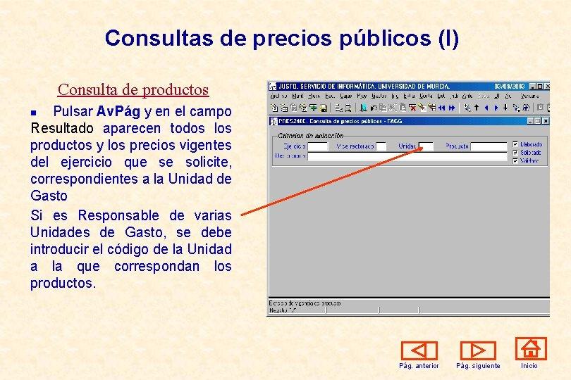 Consultas de precios públicos (I) Consulta de productos Pulsar Av. Pág y en el