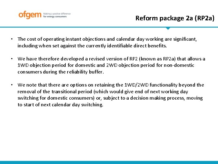 Reform package 2 a (RP 2 a) • The cost of operating instant objections
