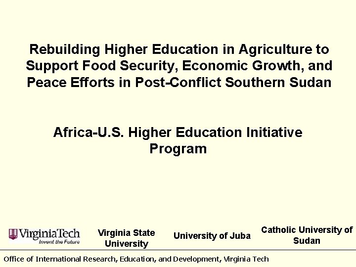 Rebuilding Higher Education in Agriculture to Support Food Security, Economic Growth, and Peace Efforts
